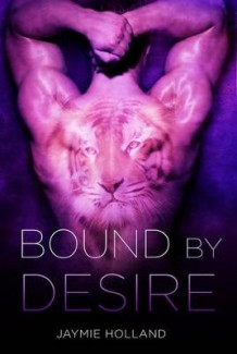 Bound by Desire av Jaymie Holland (Heftet)