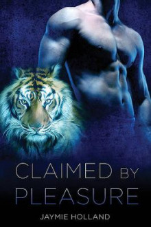 Claimed by Pleasure av Jaymie Holland (Heftet)