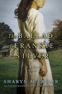 The Ballad of Frankie Silver av Sharyn McCrumb (Heftet)