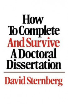 How to Complete and Survive a Doctoral Dissertation av David Sternberg (Innbundet)