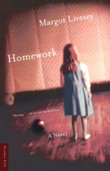 Homework av Margot Livesey (Heftet)