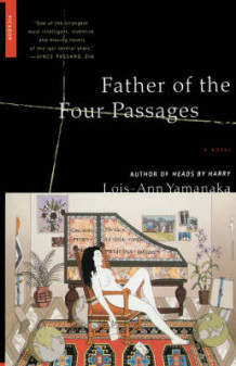 Father of the Four Passages av Lois-Ann Yamanaka (Heftet)