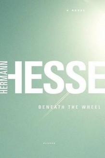 Beneath the Wheel av Hermann Hesse og Michael Roloff (Heftet)