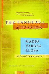 Language of Passion av Mario Vargas Llosa og Vargas (Heftet)