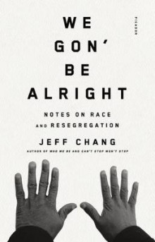 We Gon' Be Alright av Jeff Chang (Heftet)