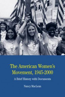 The American Women's Movement av Nancy MacLean (Heftet)