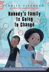 Nobody's Family Is Going to Change av Louise Fitzhugh (Heftet)