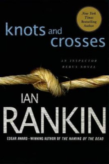 Knots and Crosses av Ian Rankin (Heftet)
