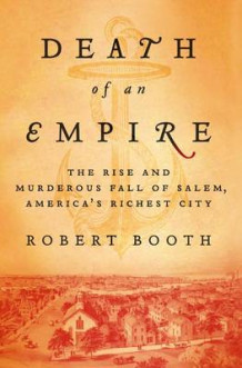 Death of an Empire av Robert Booth (Innbundet)