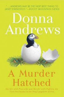 A Murder Hatched av Director of Therapy Research Donna Andrews (Heftet)
