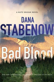 Bad Blood av Dana Stabenow (Innbundet)