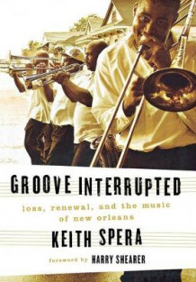 Groove Interrupted av Keith Spera (Innbundet)