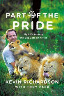 Part of the Pride av Kevin Richardson og Tony Park (Heftet)