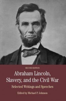 Abraham Lincoln, Slavery, and the Civil War av Michael P. Johnson (Heftet)