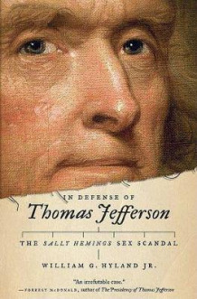 In Defense of Thomas Jefferson av Hyland (Innbundet)