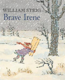 Brave Irene av William Steig (Heftet)