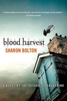 Blood Harvest av S J Bolton (Heftet)