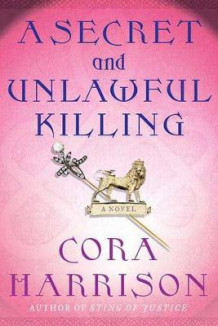 A Secret and Unlawful Killing av Cora Harrison (Heftet)