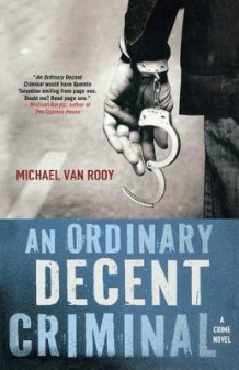 An Ordinary Decent Criminal av Michael Van Rooy (Heftet)