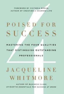 Poised for Success av Jacqueline Whitmore (Innbundet)
