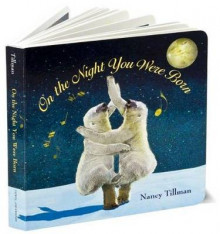 On the Night You Were Born av Nancy Tillman (Pappbok)