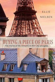 Buying a Piece of Paris av Ellie Nielsen (Heftet)