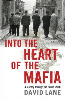 Into the Heart of the Mafia av David Lane (Innbundet)