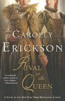 Rival to the Queen av Carolly Erickson (Heftet)