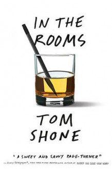 In the Rooms av Tom Shone (Innbundet)