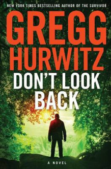 Don't Look Back av Gregg Hurwitz (Innbundet)