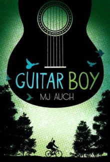 Guitar Boy av Mary Jane Auch (Heftet)