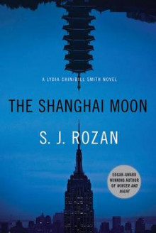 The Shanghai Moon av S J Rozan (Heftet)