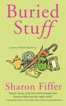 Buried Stuff av Sharon Fiffer (Heftet)