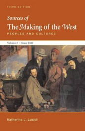 Sources of Making of the West with Concise Correlation Guide, Volume II av R Po-Chia Hsia, University Lynn Hunt, University Katharine J Lualdi, University Christopher R Martin, University Thomas R Martin, University Barbara H Rosenwein og University Bonnie G Smith (Heftet)