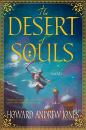 Desert of Souls av Howard Andrew Jones (Innbundet)