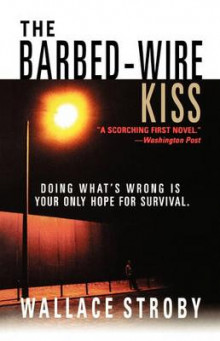 The Barbed-Wire Kiss av Wallace Stroby (Heftet)