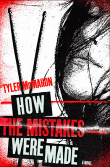 How the Mistakes Were Made av Tyler McMahon (Heftet)
