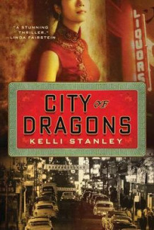 City of Dragons av Kelli Stanley (Heftet)