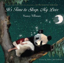 It's Time to Sleep, My Love av Nancy Tillman (Pappbok)