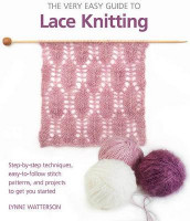 The Very Easy Guide to Lace Knitting av Lynne Watterson (Heftet)