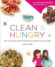 Hungry Girl Clean & Hungry av Lisa Lillien (Heftet)