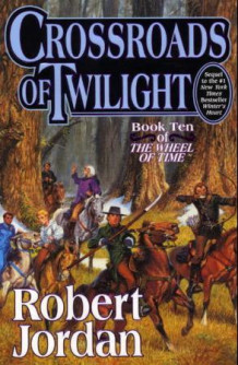 Crossroads of twilight av Robert Jordan (Innbundet)