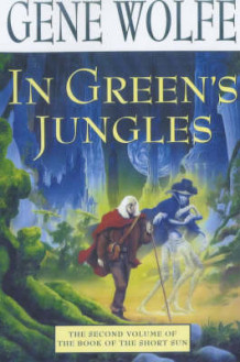 In Green's Jungle av Gene Wolfe (Heftet)