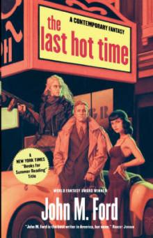 The Last Hot Time av John M Ford (Heftet)