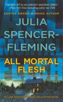 All Mortal Flesh av Julia Spencer-Fleming (Heftet)