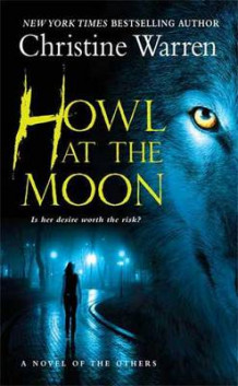 Howl at the Moon av Christine Warren (Heftet)