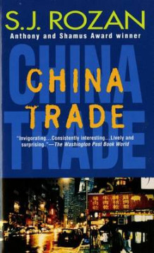China Trade av S. J. Rozan (Heftet)