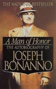 A Man of Honor av Joe Bonanno og Joseph Bonanno (Heftet)