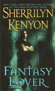 Fantasy Lover av Sherrilyn Kenyon (Heftet)