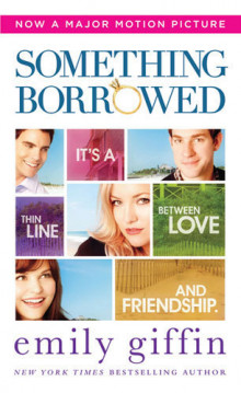 Something Borrowed (Film Tie-In) av Emily Giffin (Heftet)